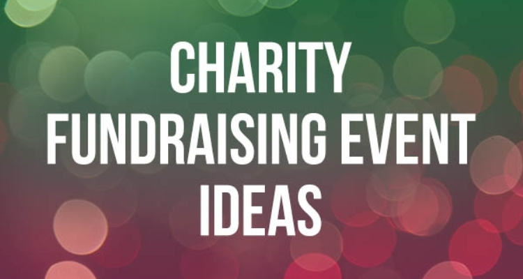 Fundraising Event Ideas for Charity